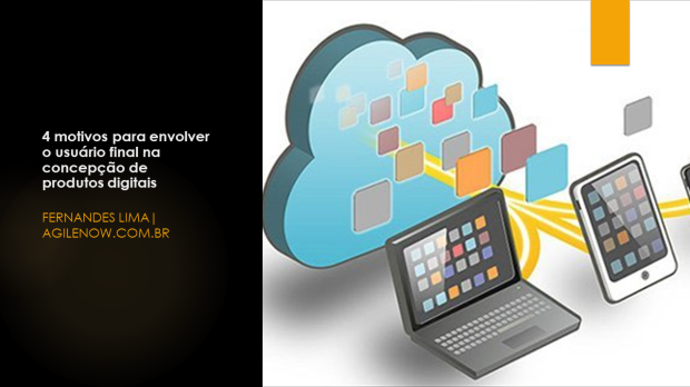 eBook-04 motivos para envolver o usuario final na concepcao de produtos digitais_Outubro_2018_v01